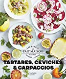 Ceviches, tartares et carpaccios (CUISINE)