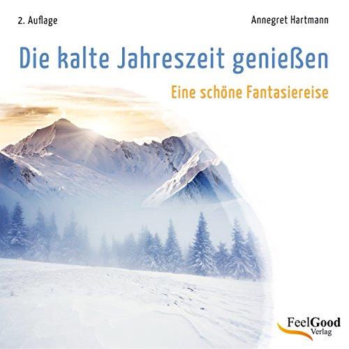 Die kalte Jahreszeit genießen audiobook cover art