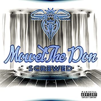 MoWetTheDon Screwed