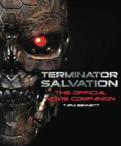 Terminator Salvation: The Movie Companion: The Official Movie Companion