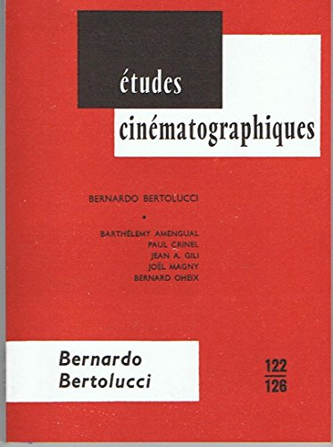 Bernardo bertolucci (Etudes Cinemat 122)