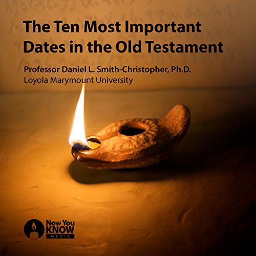 The Ten Most Important Dates in the Old Testament audiobook cover art