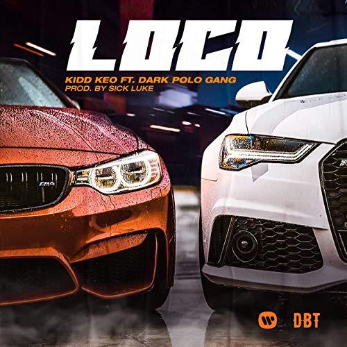 LOCO (feat. Dark Polo Gang) [Explicit]