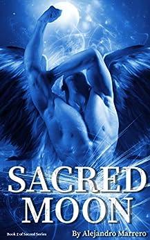 Sacred Moon: Book 2 by [Alejandro Marrero]