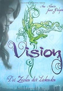 Vision: Das Zeichen der Liebenden