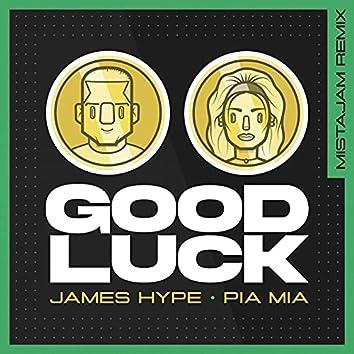 Good Luck (MistaJam Remix)