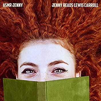 Jenny Reads Lewis Carroll
