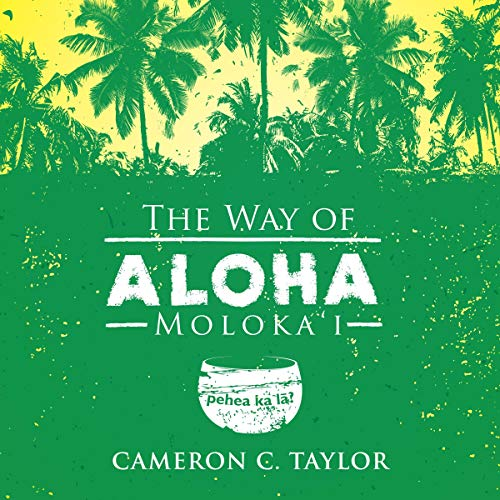 The Way of Aloha audiobook cover art