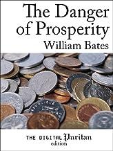 The Danger of Prosperity