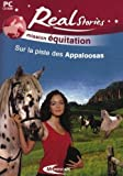 Real Stories Mission Equitation  - Sur la piste des Appaloosas