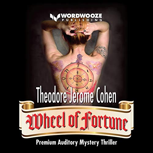 Wheel of Fortune     Detective Louis Martelli, NYPD, Mystery/Thriller Series, Book 6              By:                                                                                                                                 Theodore Jerome Cohen                               Narrated by:                                                                                                                                 Gregg Rizzo                      Length: 5 hrs and 20 mins     Not rated yet     Overall 0.0