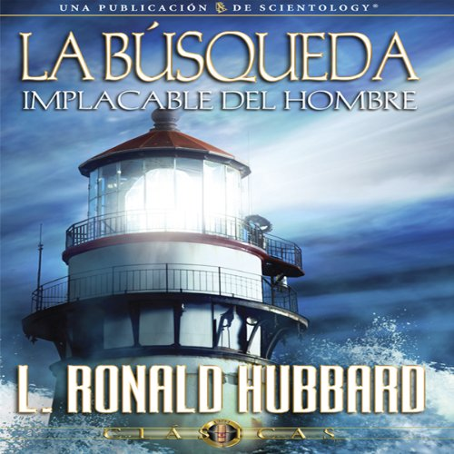 La Busqueda Implacable del Hombre [Man's Relentless Search]  By  cover art