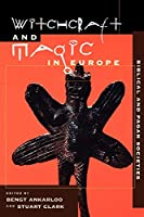 Biblical and Pagan Societies (Witchcraft and Magic in Europe)