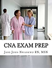 CNA Exam Prep: Nurse Assistant Practice Test Questions (Exam Prep Series)
