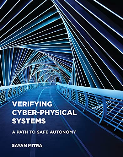 Verifying Cyber-Physical Systems: A Path to Safe Autonomy (Cyber Physical Systems Series) (English Edition)