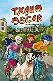 Maxi operazioa: Haurrentzako liburu ilustratua (7-12 urte) (Txano eta Oscar anaien abenturak Book 2) (Basque Edition)