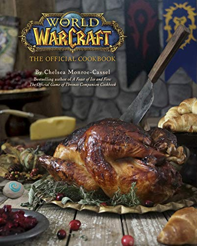 World of Warcraft: The Official Cookbook (English Edition)