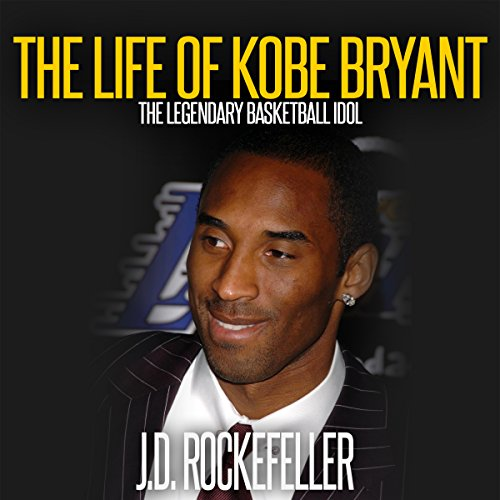 The Life of Kobe Bryant audiobook cover art