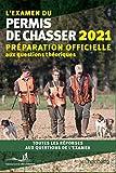 L'examen du permis de chasser 2021 - Préparation officielle aux questions théoriques - toutes les réponses aux questions de l'examen
