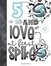 5 And Love At First Spike: Volleyball Sketchbook For Girls Age 5 Years Old - Art Sketchbook Sketchpad Activity Book For Kids To Draw And Sketch In