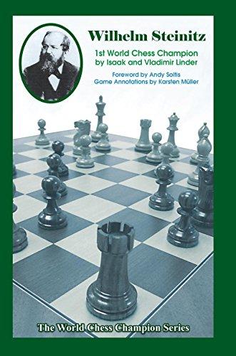 Wilhelm Steinitz: First World Chess Champion