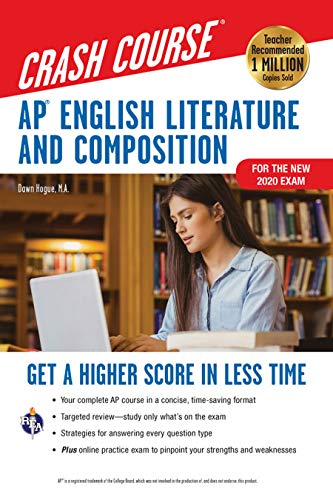 AP® English Literature & Composition Crash Course, For the New 2020 Exam, Book + Online: Get a Higher Score in Less Time (Advanced Placement (AP) Crash Course)