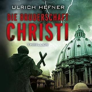 Die Bruderschaft Christi Titelbild