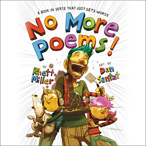 No More Poems!     A Book in Verse That Just Gets Worse              By:                                                                                                                                 Rhett Miller                               Narrated by:                                                                                                                                 Nick Offerman                      Length: 32 mins     9 ratings     Overall 4.6