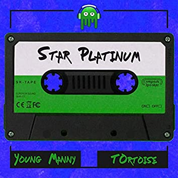 Star Platinum (feat. Young Manny & Tortoise)