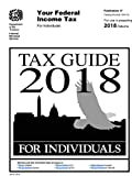 Tax Guide 2018 - For Individuals (Publication 17). For use in preparing 2018 Returns