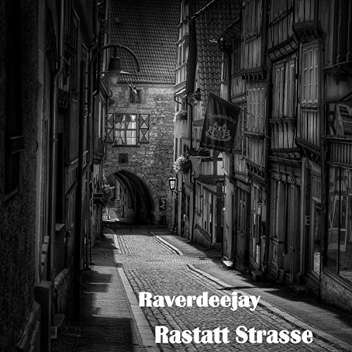 Rastatt Strasse [Explicit]