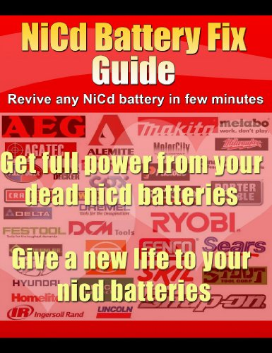 NiCd Battery Fix Guide For All Dead Nickel Cadmium Batteries (English Edition)
