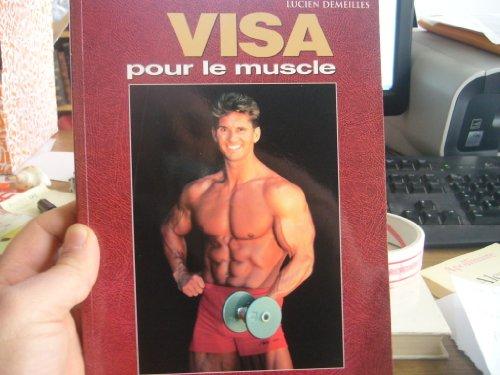 Visa pour le muscle
