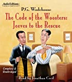 The Code of the Woosters: Jeeves to the Rescue (Audio Editions)