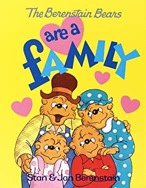 The Berenstain Bears Are a Family (First First Time Book)