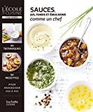 Sauces, jus et fonds (L'Ecole de la cuisine) - Format Kindle - 11,99 €
