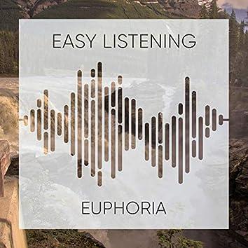 # Easy Listening Euphoria