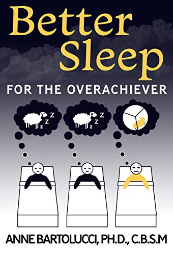 Better Sleep for the Overachiever (English Edition)
