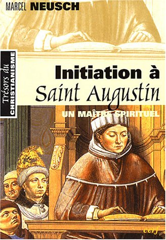 Initiation à Saint-Augustin : Un maître sprirituel