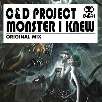 Monster I Knew
