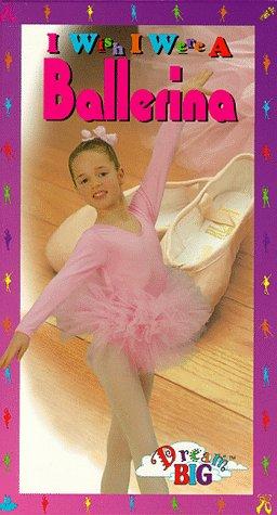 I Wish I Were a Ballerina [VHS]
