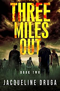 Three Miles Out: Book Two by [Jacqueline Druga]