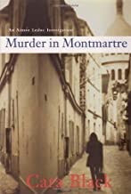Murder in Montmartre (Soho Crime) by Cara Black (2006-03-04)
