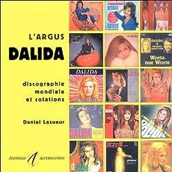 L\'argus Dalida: Discographie mondiale et cotations
