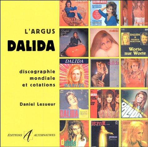 L\'argus Dalida : Discographie mondiale et cotations