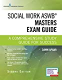 Social Work ASWB Masters Exam Guide, Second Edition: A Comprehensive Study Guide for Success - Book and Free App – Updated ASWB Study Guide Book with a Full ASWB Practice Test