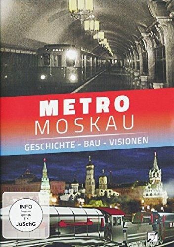 Metro Moskau - Geschichte - Bau - Visionen