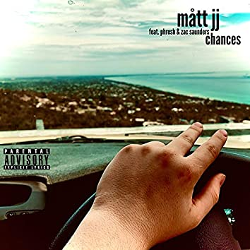Chances (feat. Phresh & Zac Saunders)
