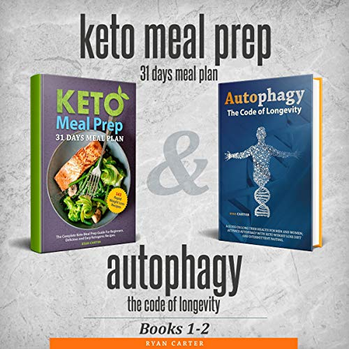 Keto Meal Prep & Autophagy - Books 1-2 audiobook cover art