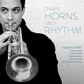 Three Horns Two Rhythm